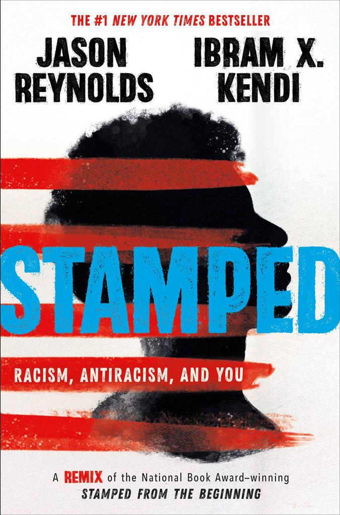 Stamped: Racism, Antiracism, and You als eBook epub