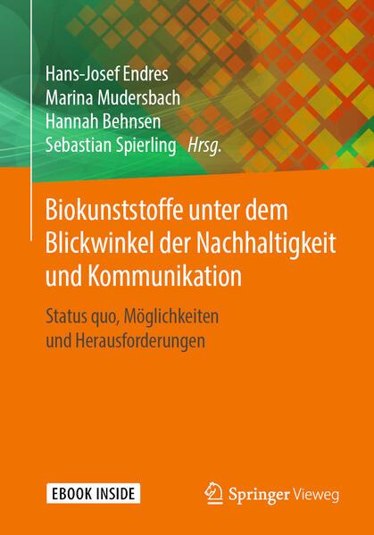 Biokunststoffe unter dem Blickwinkel der Nachhaltigkeit und Kommunikation als Buch