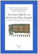 Vom Iteru-Maß bis zu Miriam bei Marc Chagall