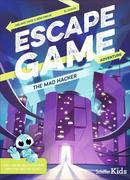 Escape Game Adventure: The Mad Hacker: The Mad Hacker