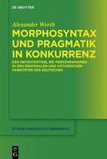 Morphosyntax und Pragmatik in Konkurrenz