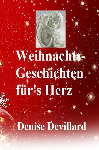 Weihnachts-Geschichten für's Herz als Buch (kartoniert)