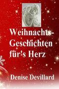 Weihnachts-Geschichten für's Herz