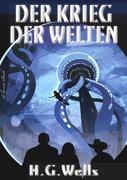 H. G. Wells: Der Krieg der Welten
