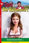 Toni der Hüttenwirt 317 - Heimatroman