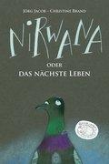 Nirwana oder Das nächste Leben