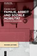 Familie, Arbeit und soziale Mobilität