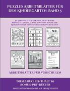 Arbeitsblätter für Vorschulen (Puzzles Arbeitsblätter für den Kindergarten: Band 5): 50 Arbeitsblätter. Der Preis dieses Buches beinhaltet die Erlaubn
