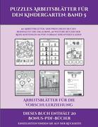 Arbeitsblätter für die Vorschulerziehung (Puzzles Arbeitsblätter für den Kindergarten: Band 5): 50 Arbeitsblätter. Der Preis dieses Buches beinhaltet