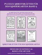 Arbeitsblätter für den Kindergarten (Puzzles Arbeitsblätter für den Kindergarten: Band 5): 50 Arbeitsblätter. Der Preis dieses Buches beinhaltet die E