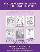 Hausaufgaben-Seiten für den Kindergarten (Puzzles Arbeitsblätter für den Kindergarten: Band 5): 50 Arbeitsblätter. Der Preis dieses Buches beinhaltet