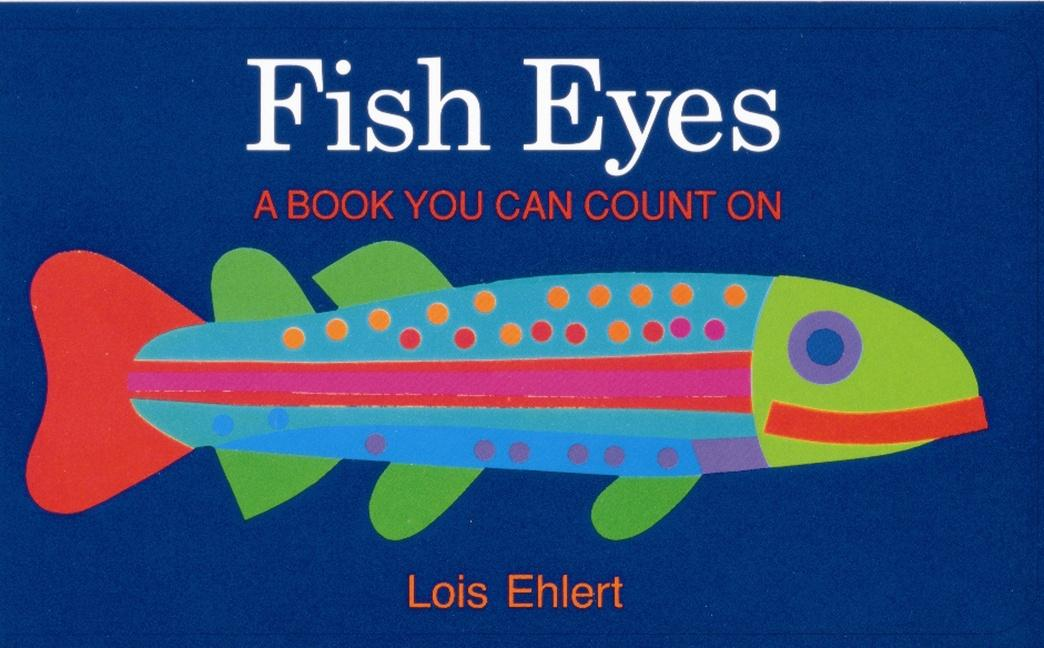 Fish Eyes: A Book You Can Count on als Buch (kartoniert)