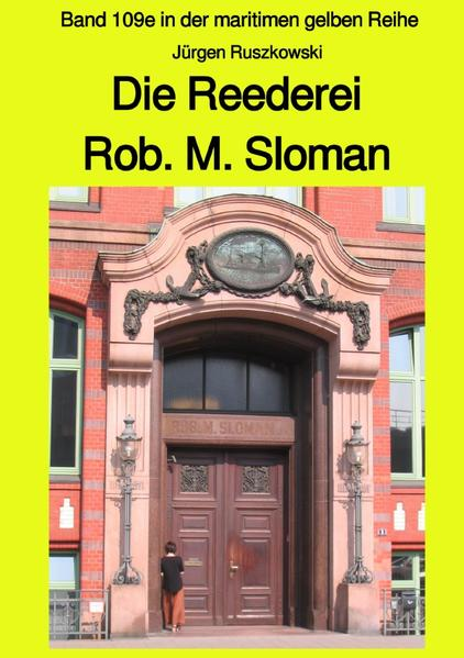 Die Reederei Rob. M. Sloman als Buch (kartoniert)