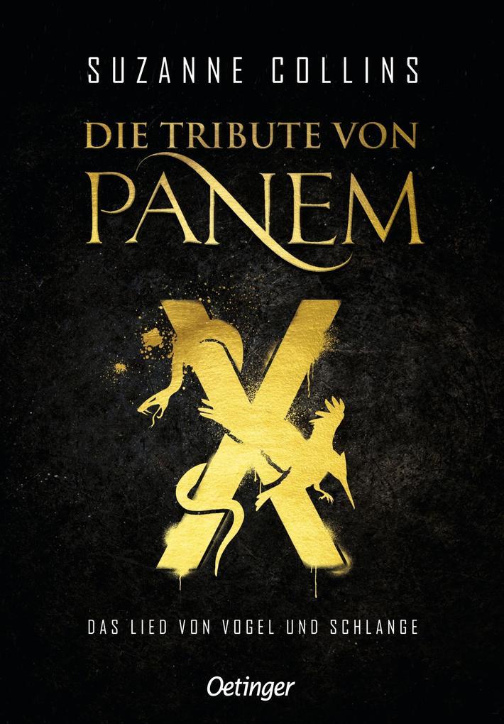 Die Tribute von Panem X. Das Lied von Vogel und Schlange als Buch (gebunden)