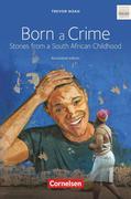 Cornelsen Senior English Library - Literatur - Ab 11. Schuljahr - Born a Crime
