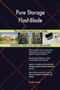 Pure Storage FlashBlade The Ultimate Step-By-Step Guide.pdf