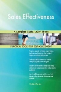 Sales Effectiveness A Complete Guide - 2019 Edition.pdf