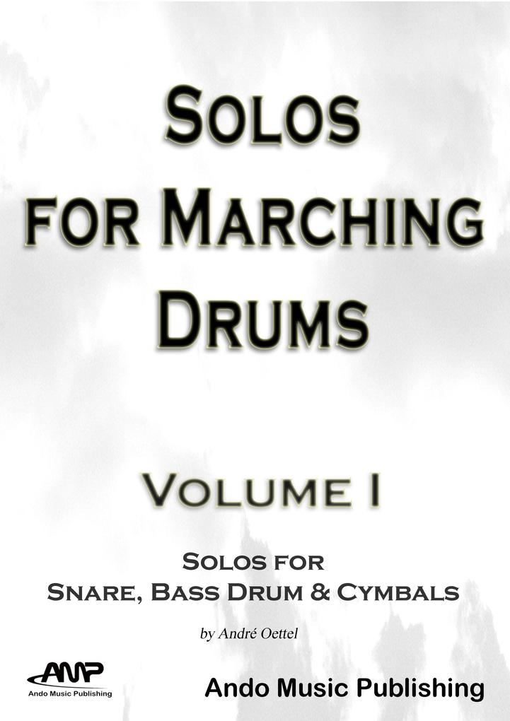 Solos for Marching Drums - Volume 1 als eBook pdf
