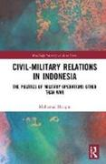 Civil-Military Relations in Indonesia