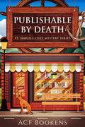 Publishable By Death (St. Marin's Cozy Mystery Series, #1)