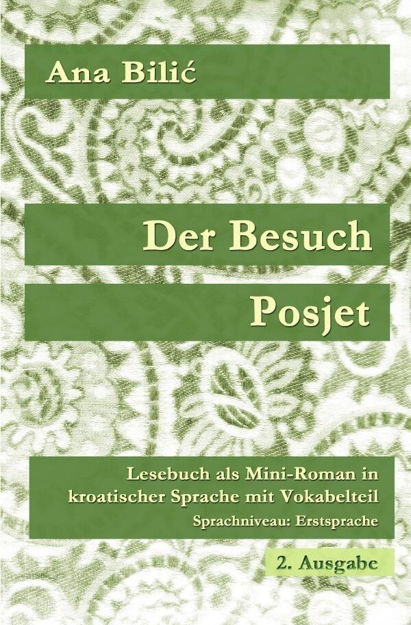 Der Besuch / Posjet als Buch (kartoniert)