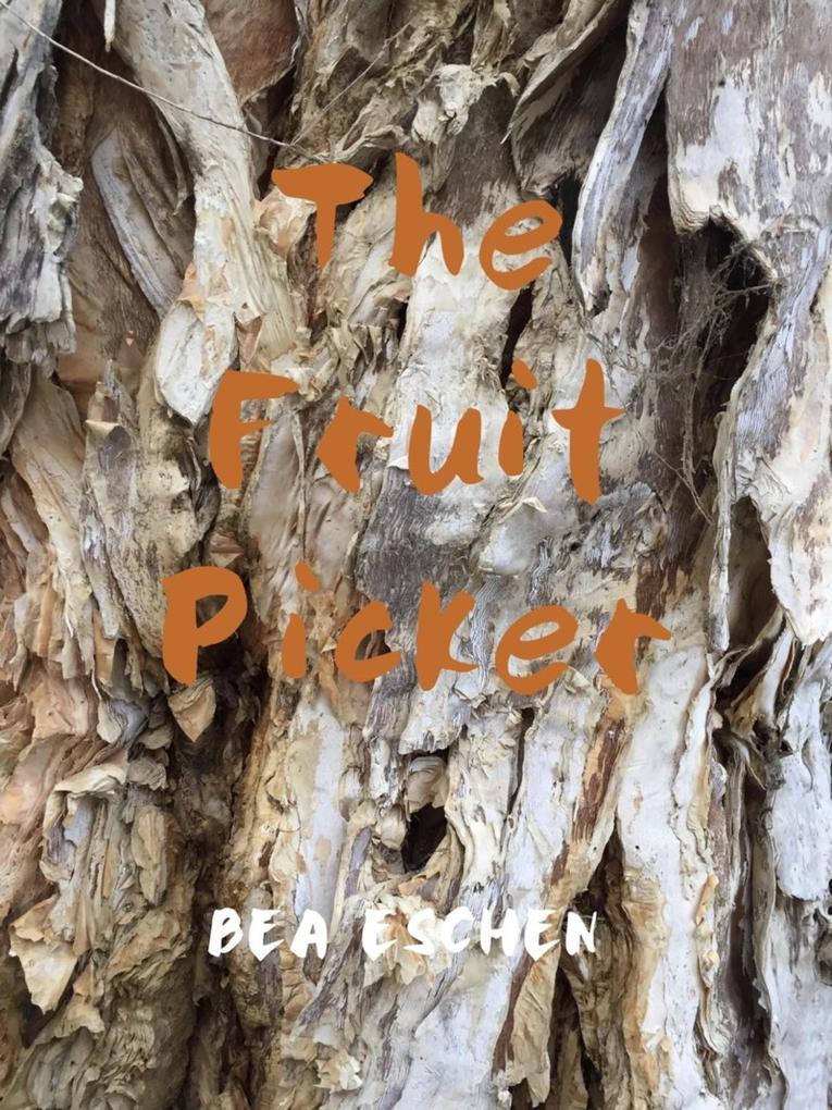 The Fruit Picker als eBook epub