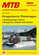 Ferngesteuerte Pistenraupen - Antriebskonzepte, Ketten, Anbaugeräte, Technik und Zubehör