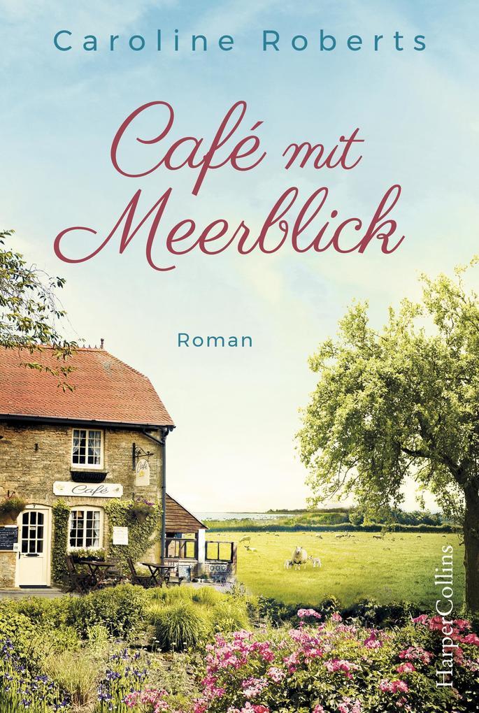 Café mit Meerblick als eBook epub