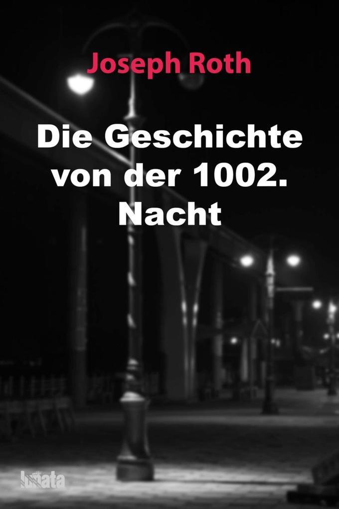 Die Geschichte von der 1002. Nacht als eBook epub