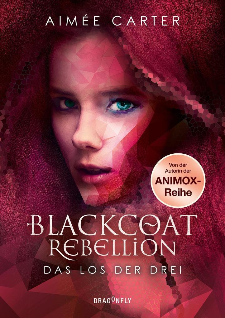 Blackcoat Rebellion - Das Los der Drei als Buch (gebunden)