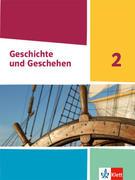 Geschichte und Geschehen 2. Schülerbuch Klasse 7/8 (G9). Ausgabe Nordrhein-Westfalen, Hamburg, Schleswig-Holstein