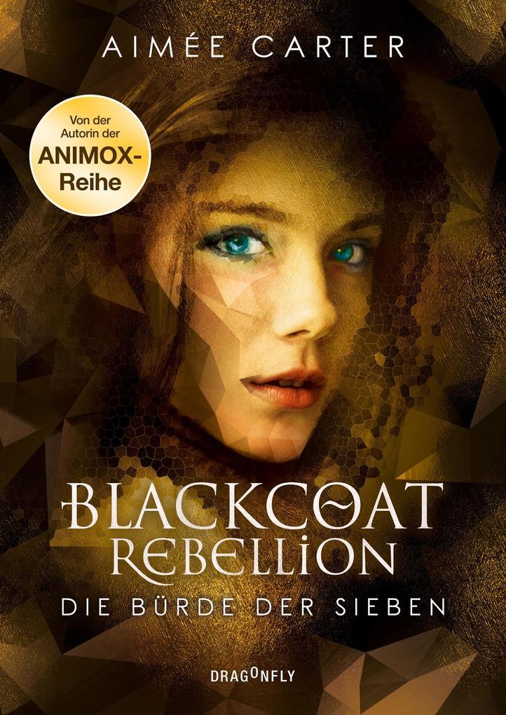 Blackcoat Rebellion - Die Bürde der Sieben als eBook epub