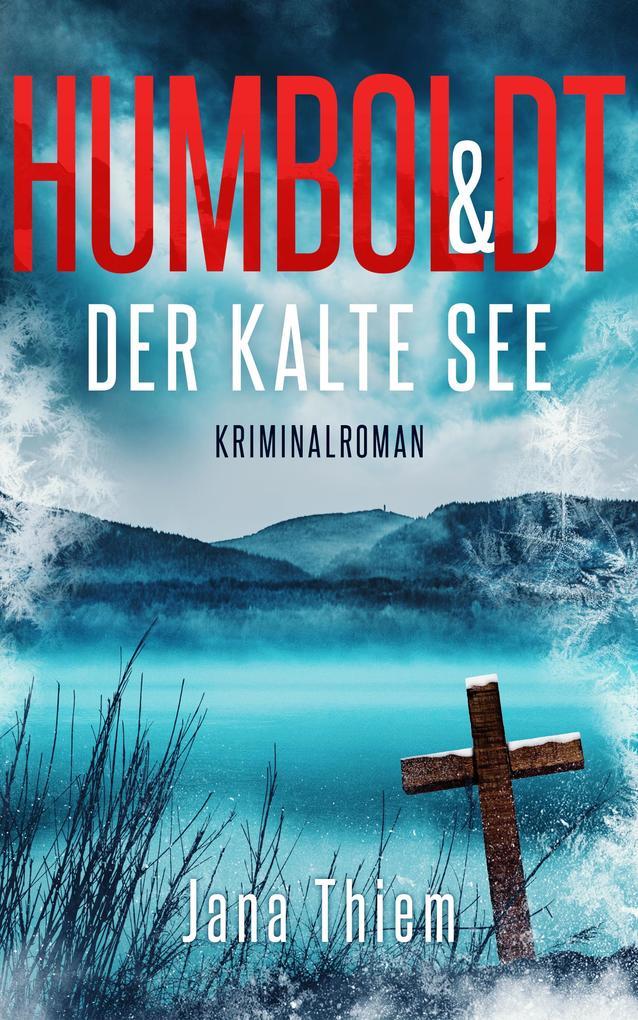Humboldt und der kalte See als eBook epub