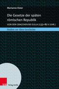 Die Gesetze der späten römischen Republik