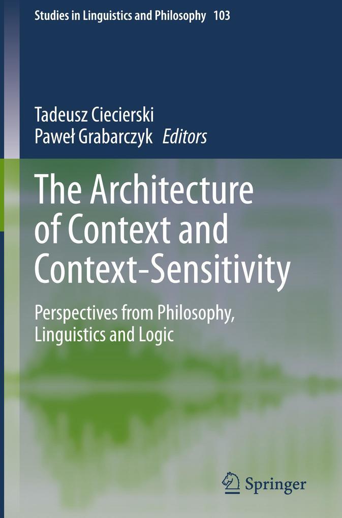 The Architecture of Context and Context-Sensitivity als Buch (gebunden)