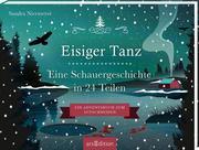 Aufschneidebuch Eisiger Tanz. Eine Schauergeschichte in 24 Teilen