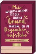 Mein Adventskalender ist der einzige Grund, warum ich im Dezember aufstehe. 24 witzige Sprüche-Postkarten mit Holzständer