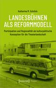 Landesbühnen als Reformmodell