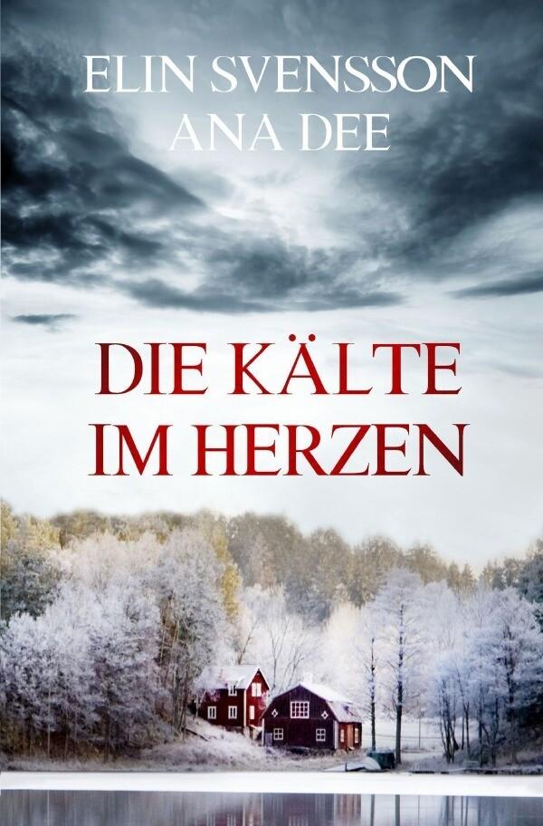 Die Kälte im Herzen als Buch (kartoniert)