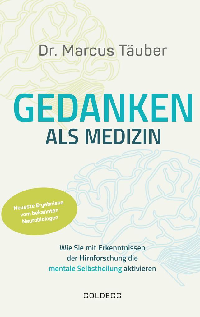 Gedanken als Medizin als Buch (gebunden)