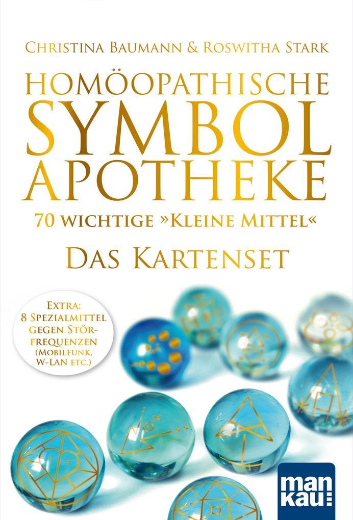"""Homöopathische Symbolapotheke - 70 wichtige """"Kleine Mittel"""". Das Kartenset als Blätter und Karten"""