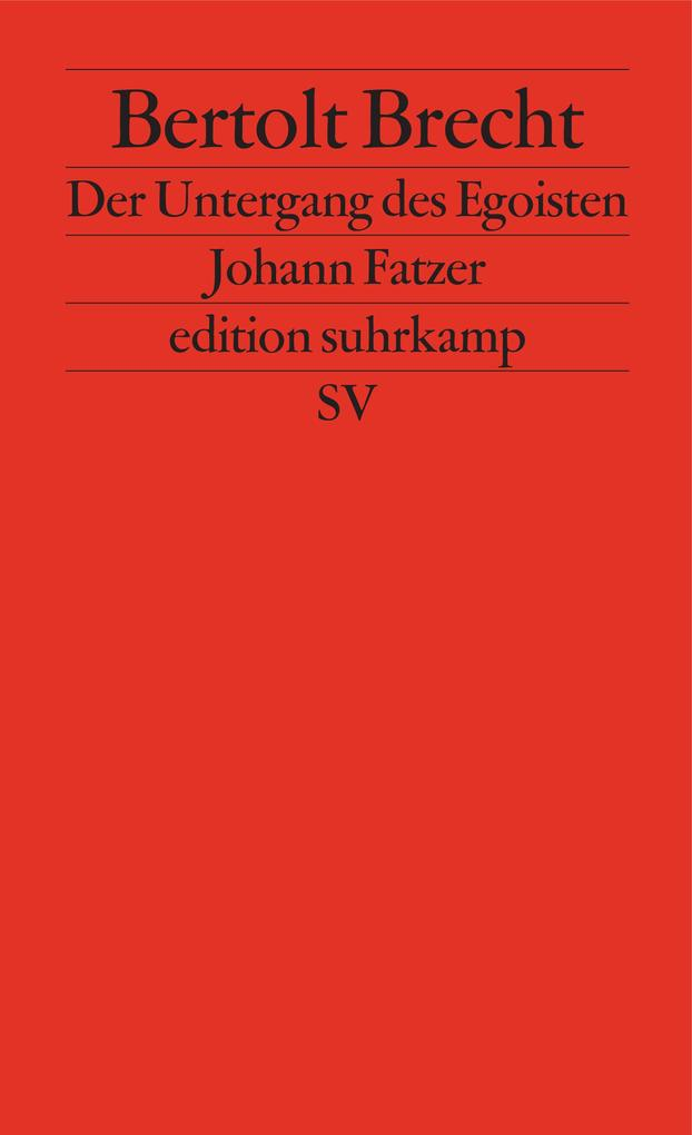 Der Untergang des Egoisten Johann Fatzer als eBook epub