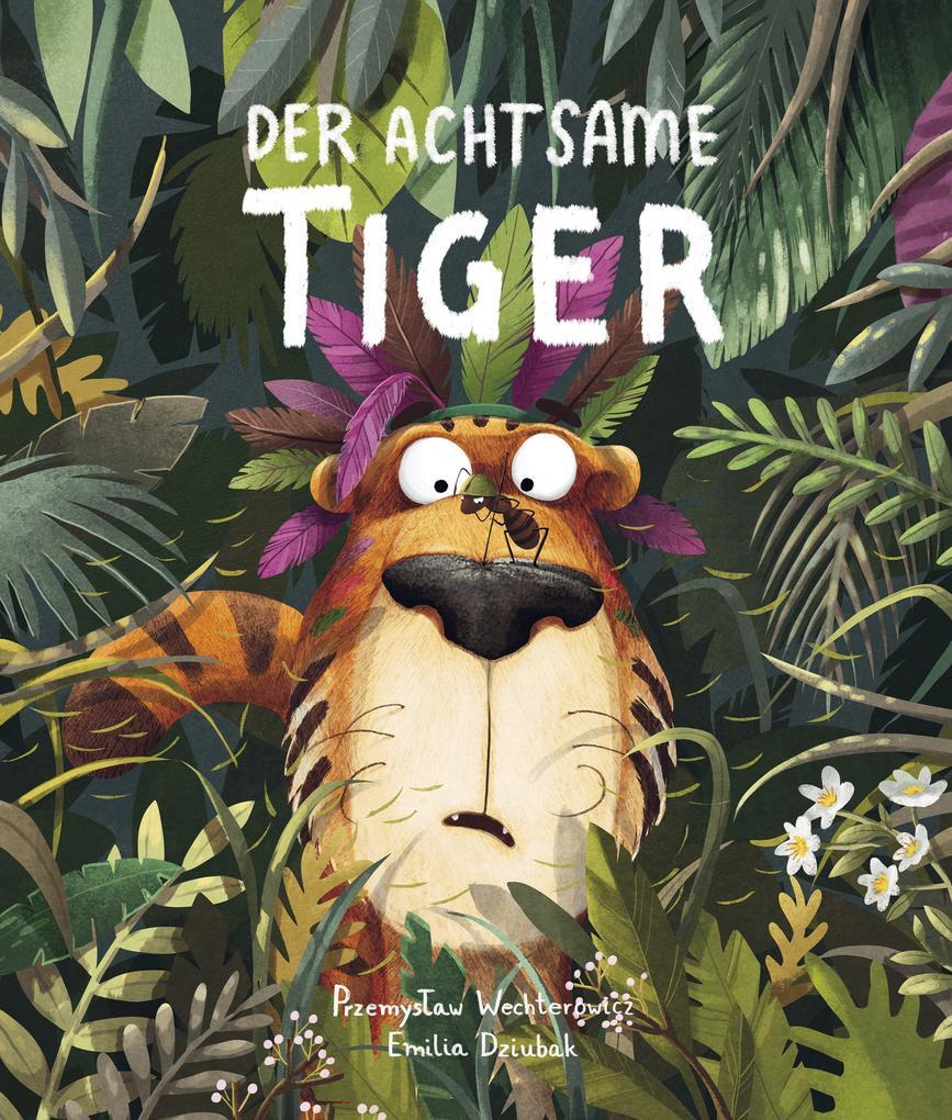 Der Achtsame Tiger als Buch (gebunden)