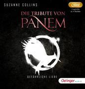 Die Tribute von Panem 2. Gefährliche Liebe (2 mp3 CD)