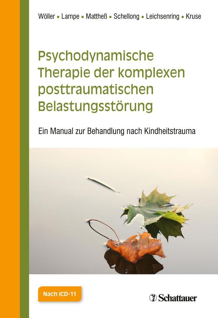Psychodynamische Therapie der komplexen posttraumatischen Belastungsstörung als Buch (kartoniert)