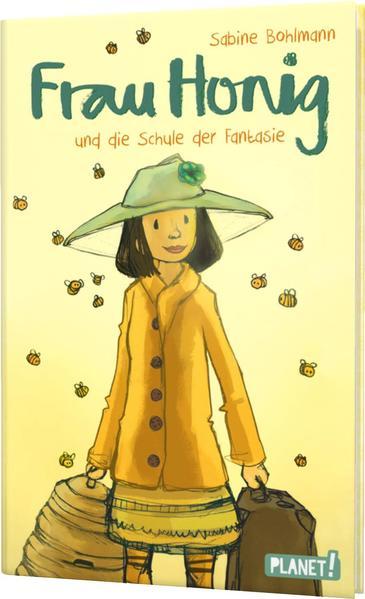 Frau Honig: Frau Honig und die Schule der Fantasie als Buch (gebunden)