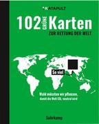 102 grüne Karten zur Rettung der Welt