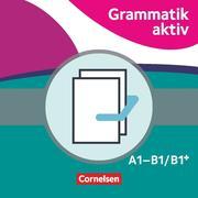 Grammatik aktiv. A1-B1 - Üben, Hören, Sprechen