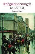 Kriegserinnerungen an 1870/71