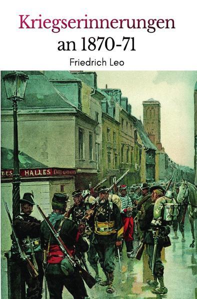 Kriegserinnerungen an 1870/71 als Buch (kartoniert)